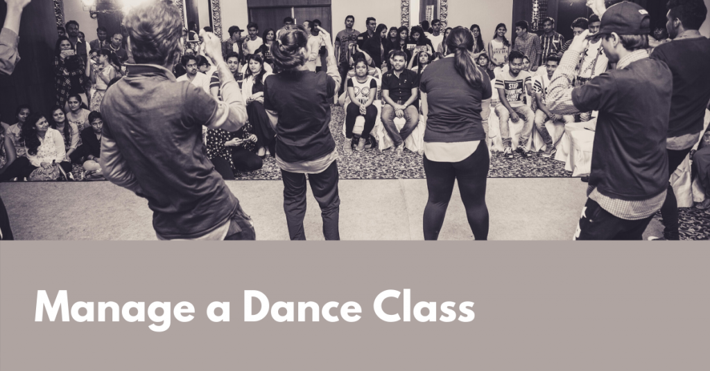 How to Organise and Manage a Dance class?
